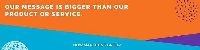 NOW Marketing Group Message Quote