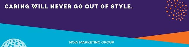NOW Marketing Group Caring Quote