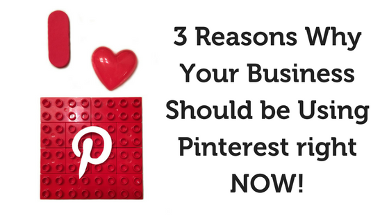 3-Reasons-Why-Your-Business-Should-be-Using-Pinterest-right-NOW