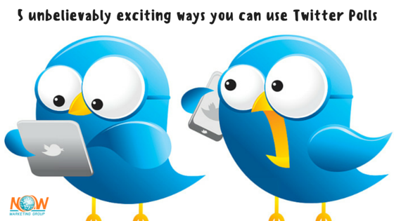 5_unbelievably_exciting_ways_you_can_use_Twitter_Polls-1