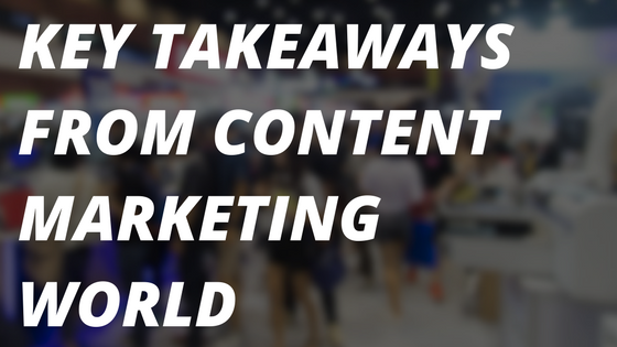 Key-takeaways-from-Content-Marketing-World1-1